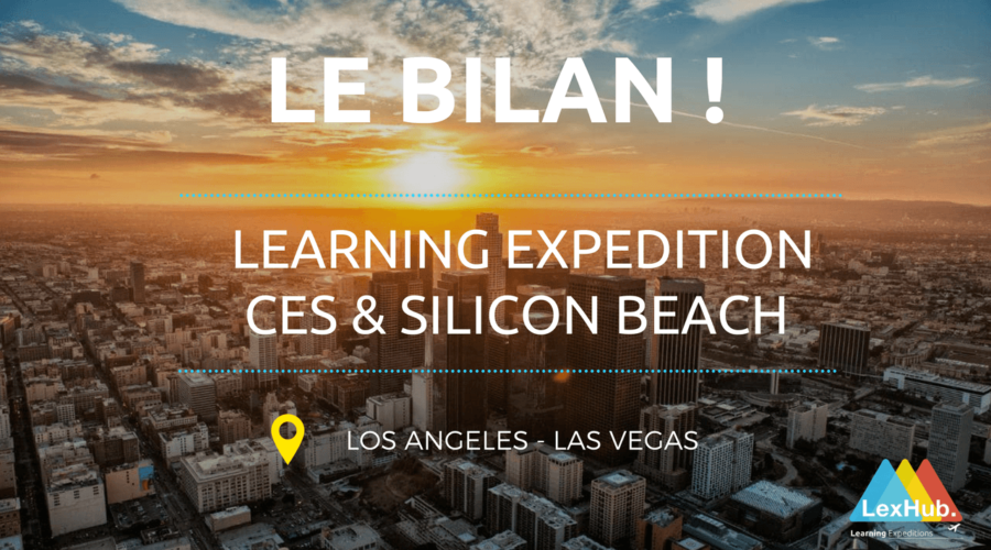 Learning expedition au CES et en Silicon Beach : le bilan !