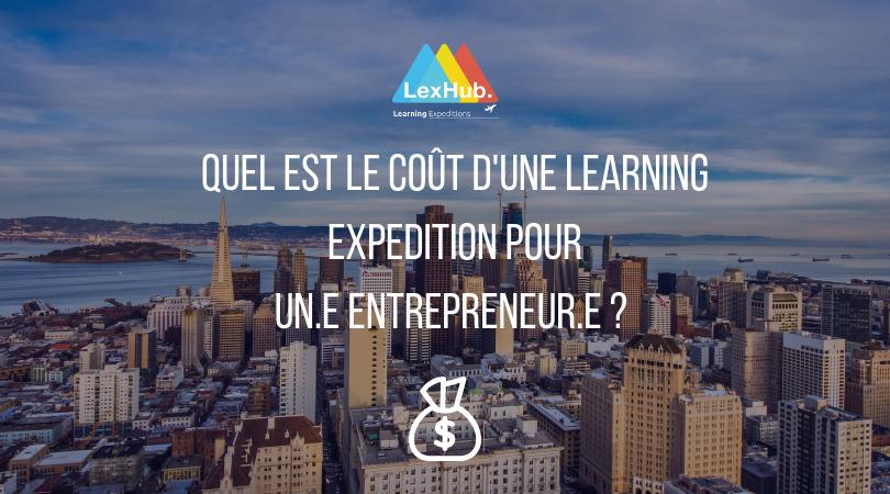 Quel est le coût d'une learning expedition ?