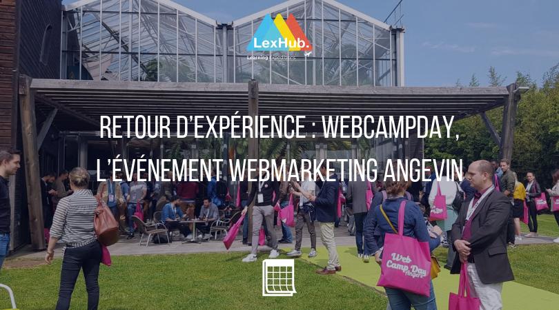 Retour d'expérience: WebCampDay, l'événement webmarketing angevin